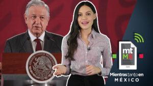 Los datos que AMLO debería saber sobre México