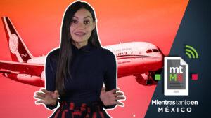 7 noticias que pasaron mientras discutíamos la rifa del avión presidencial